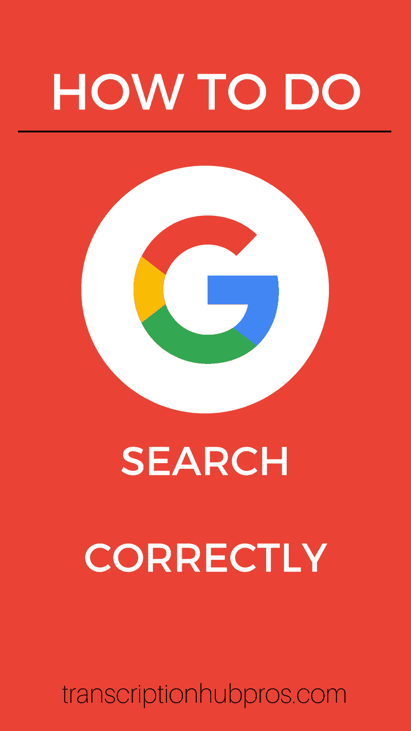 how to do google search correctly